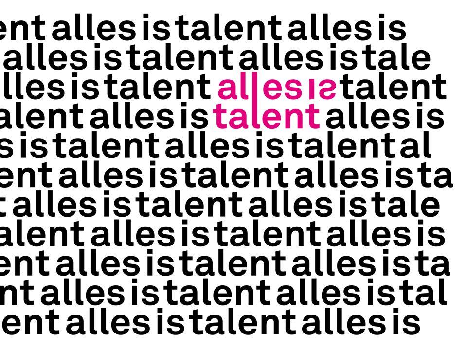 'Het talent bestaat niet.Het talent is de behoefte hebben iets te doen.' …….