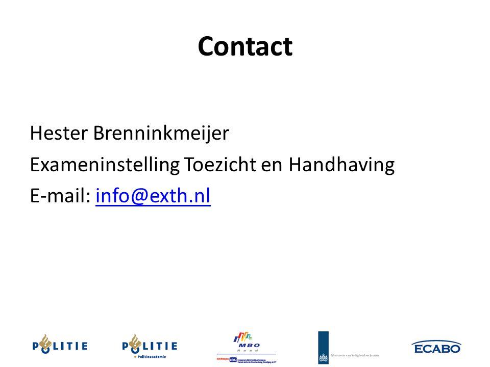 Contact Hester Brenninkmeijer Exameninstelling Toezicht en Handhaving E-mail: info@exth.nlinfo@exth.nl