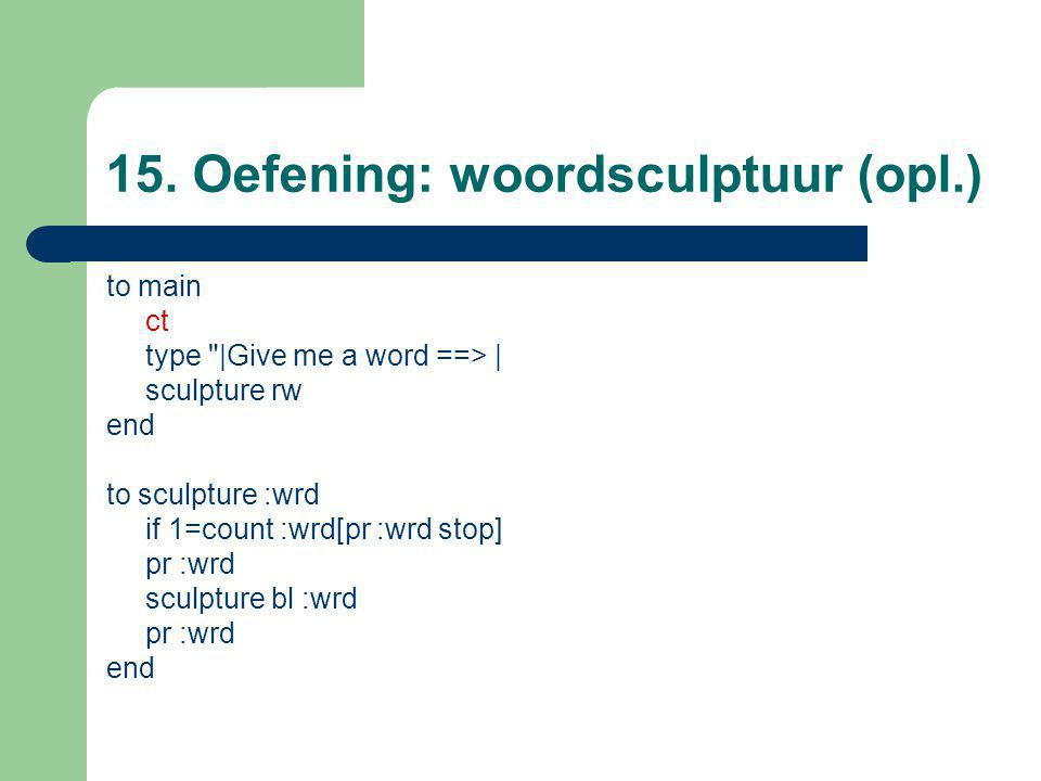 15. Oefening: woordsculptuur (opl.) to main ct type