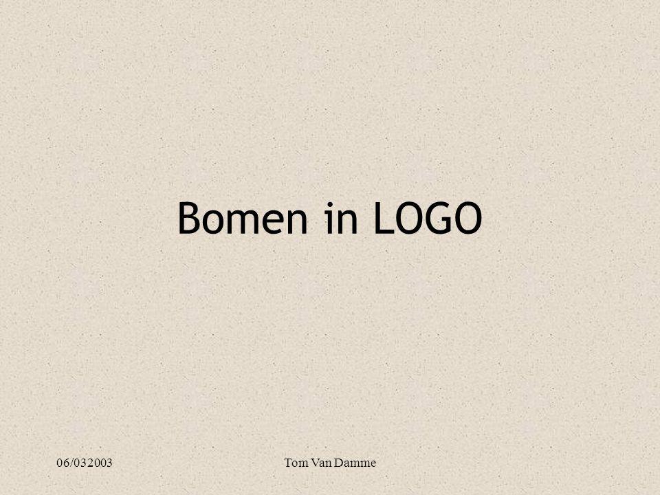 06/032003Tom Van Damme Wat is een boom.