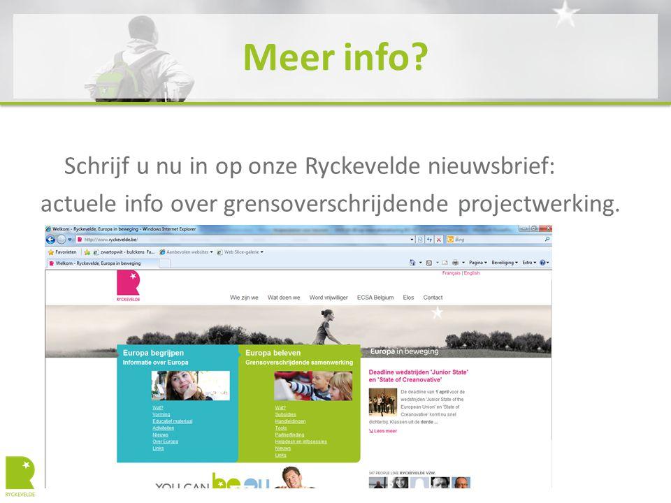 Meer info? Schrijf u nu in op onze Ryckevelde nieuwsbrief: actuele info over grensoverschrijdende projectwerking.