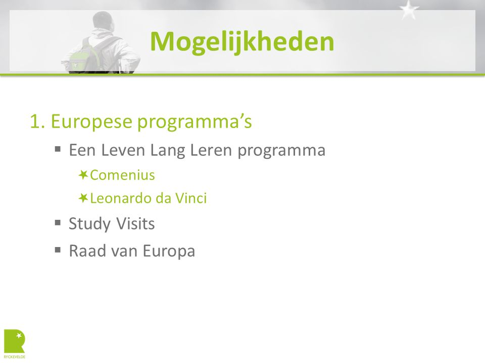 2. Study Visits  Info? http://studyvisits.cedefop.europa.eu/