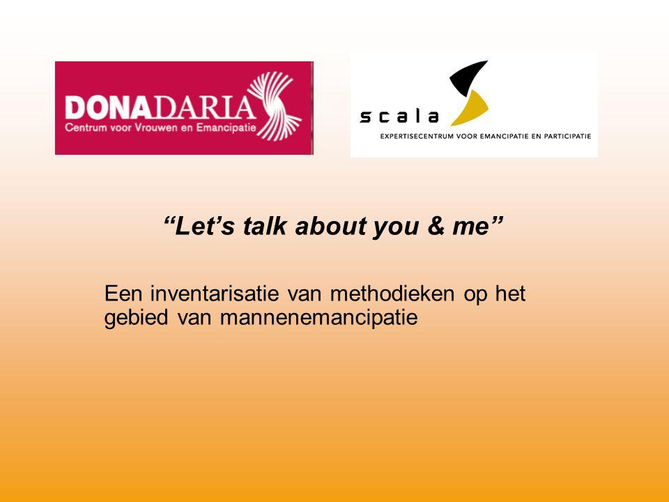 """""""Let's talk about you & me"""" Een inventarisatie van methodieken op het gebied van mannenemancipatie"""