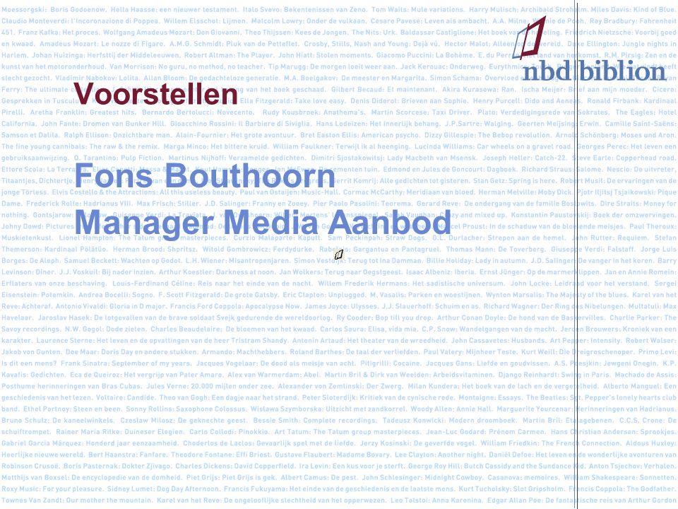 Voorstellen Fons Bouthoorn Manager Media Aanbod