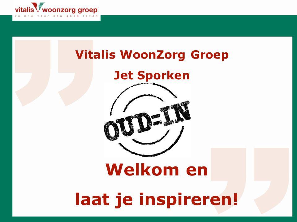 Vitalis WoonZorg Groep Jet Sporken Welkom en laat je inspireren!