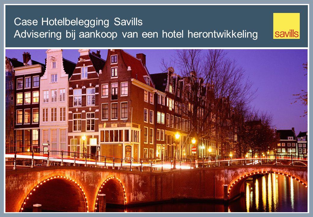 Case Hotelbelegging Savills Advisering bij aankoop van een hotel herontwikkeling