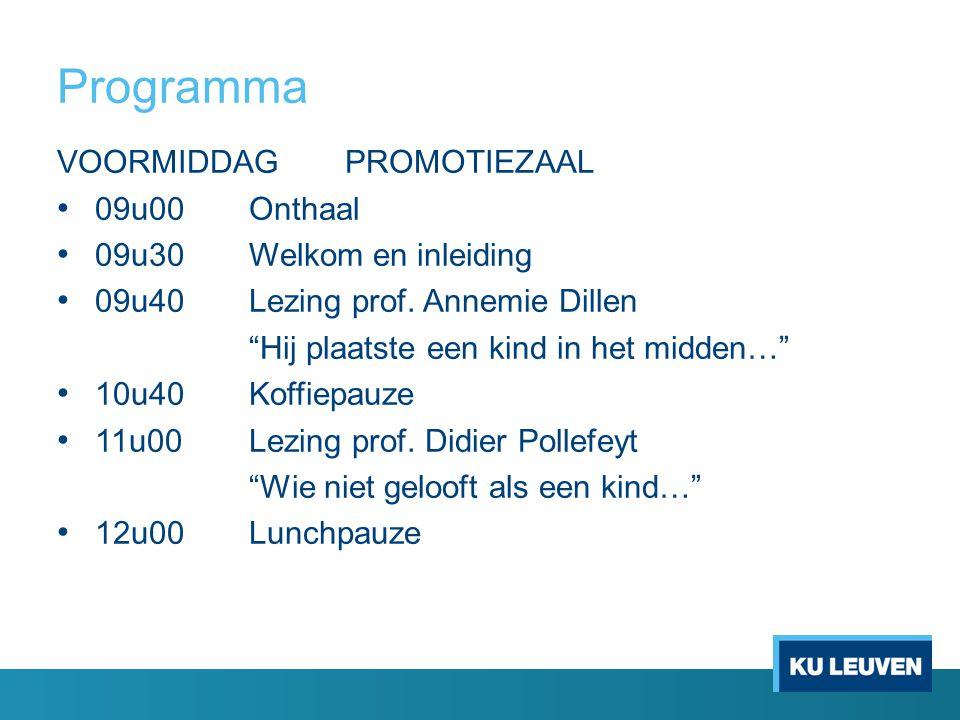 Programma VOORMIDDAG PROMOTIEZAAL 09u00Onthaal 09u30Welkom en inleiding 09u40Lezing prof.