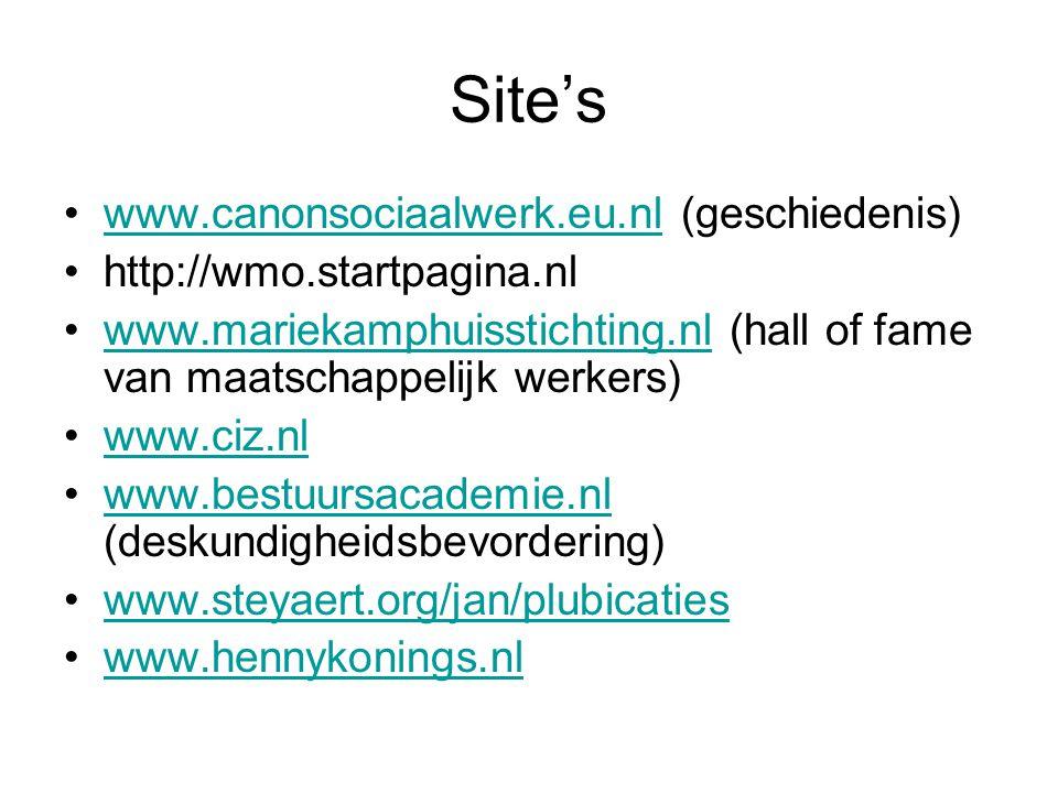 Site's www.canonsociaalwerk.eu.nl (geschiedenis)www.canonsociaalwerk.eu.nl http://wmo.startpagina.nl www.mariekamphuisstichting.nl (hall of fame van m