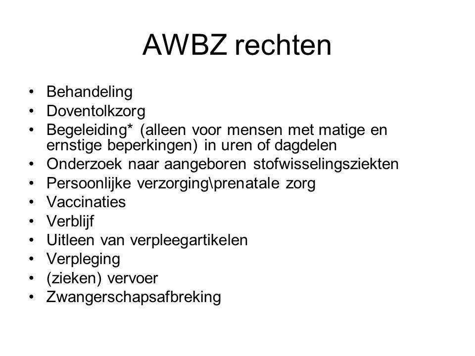 AWBZ rechten Behandeling Doventolkzorg Begeleiding* (alleen voor mensen met matige en ernstige beperkingen) in uren of dagdelen Onderzoek naar aangebo