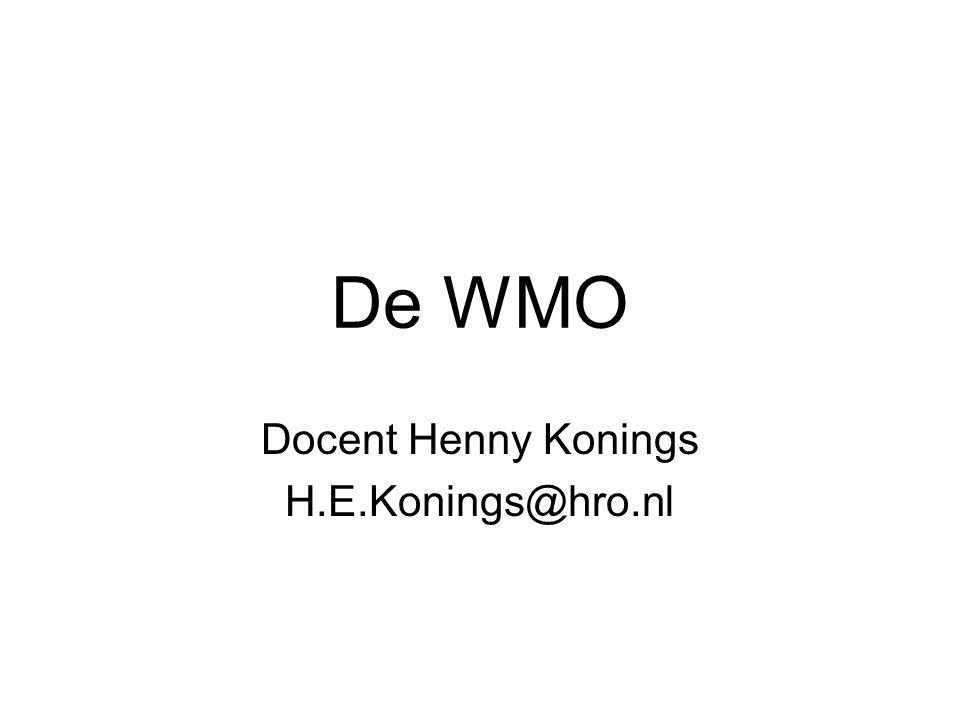 De WMO Docent Henny Konings H.E.Konings@hro.nl