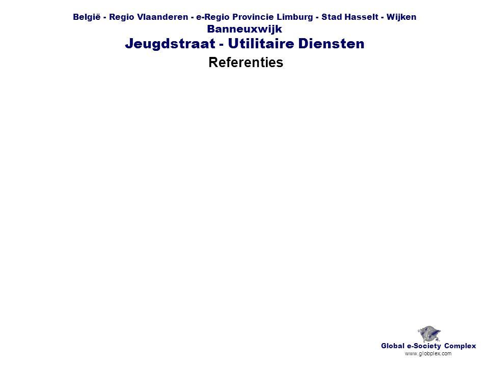 België - Regio Vlaanderen - e-Regio Provincie Limburg - Stad Hasselt - Wijken Banneuxwijk Jeugdstraat - Utilitaire Diensten Referenties Global e-Socie
