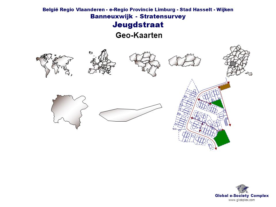België Regio Vlaanderen e-Regio Provincie Limburg Stad Hasselt - Wijken Banneuxwijk - Stratensurvey Jeugdstraat Basiskaart Basisfiche N Global e-Society Complex www.globplex.com 350 m 40 m 140 m 120 m 60 m 80 m 200 m 240 m Indicatieve Oppervlakten: Totaal: 30.700 m² ( 3 ha ) Hoofdweg: 4.200 m² Padfen: 2.300 m² Woningen: 6.500 m² Groen, privaat en collectief: 6.900 m² Breedte - Longitude: 5°20'47'' O Lengte - Latitude: 50°56'44'' N Hoogte - Altitude: 31 m Structuren: Percelen: 63 Private