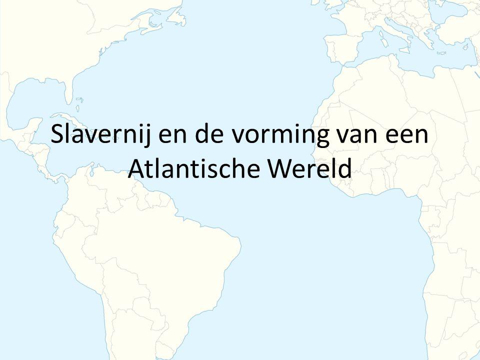 Slavernij en de vorming van een Atlantische Wereld