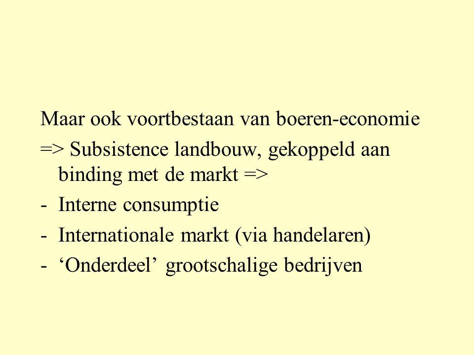 Gevolgen exporteconomie Economische groei (soms!) Europees en vooral US imperialisme (uitwerking Monroedoctrine, 1823) Nieuwe nationalistische ideeën