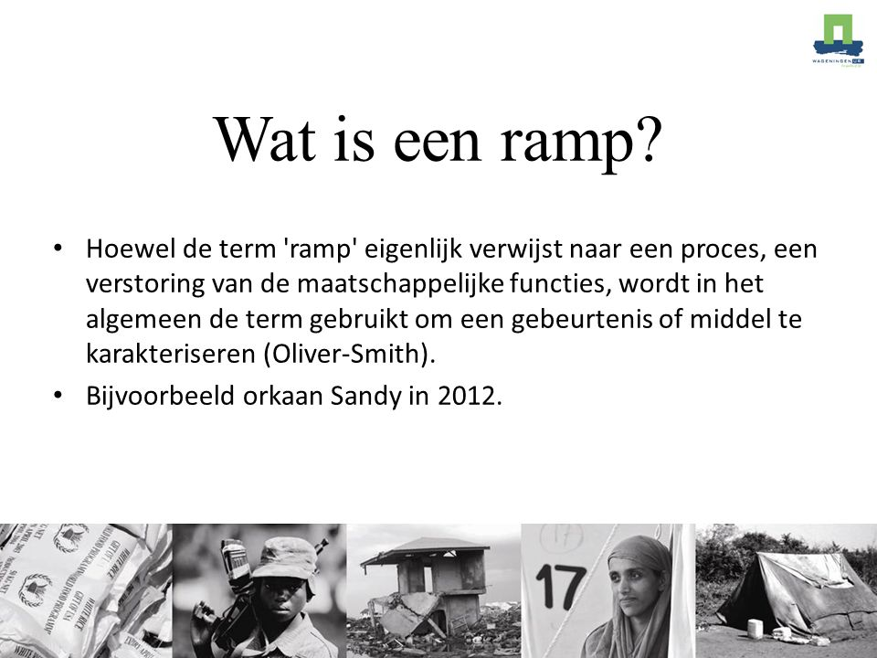 Wat is een ramp.