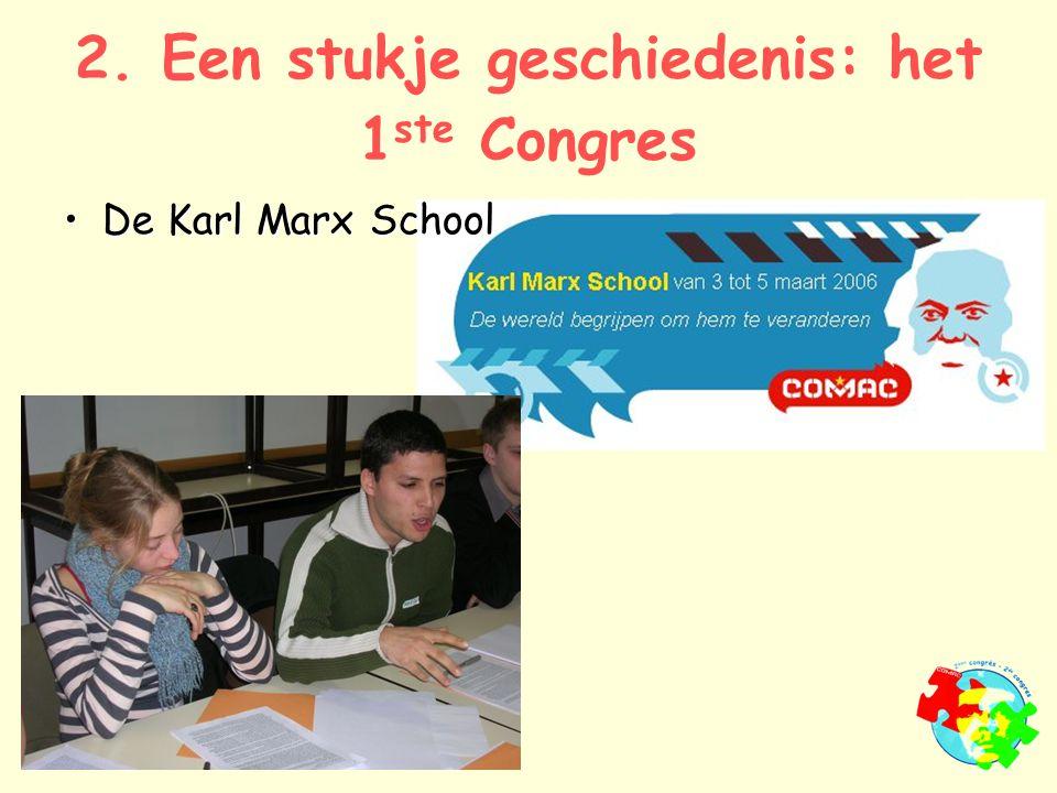 2. Een stukje geschiedenis: het 1 ste Congres De Karl Marx SchoolDe Karl Marx School