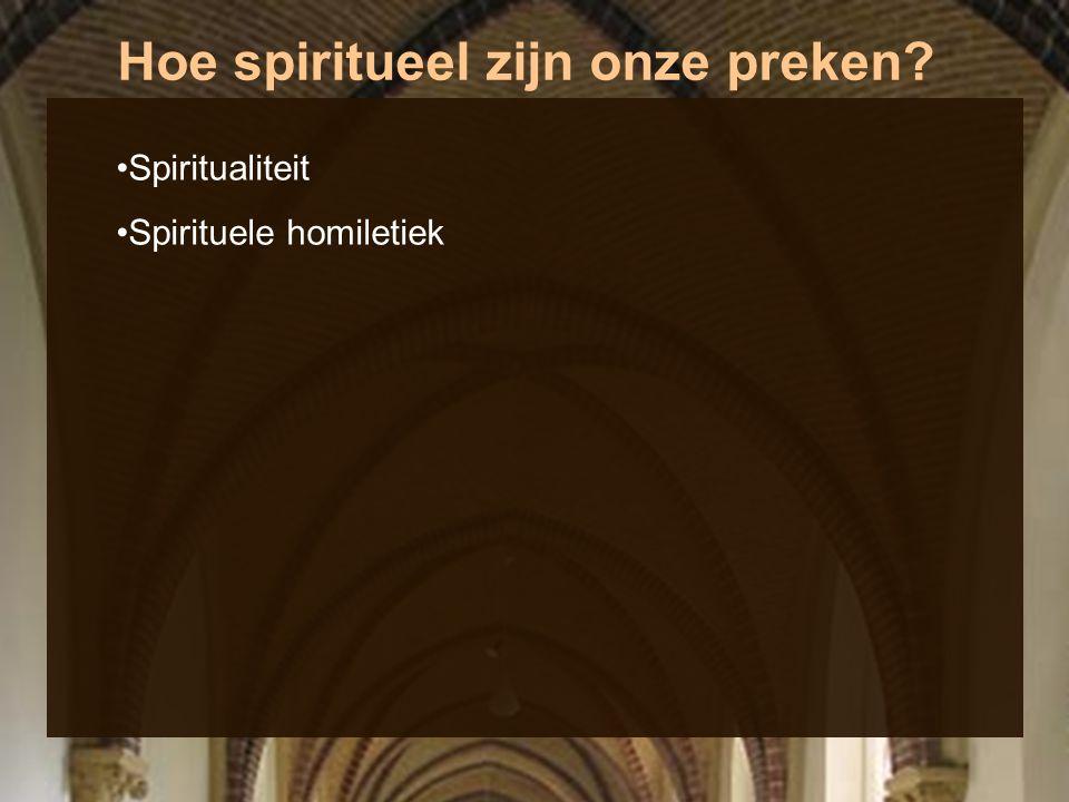 Hoe spiritueel zijn onze preken? Dominicanen (Ordo Praedicatorum) Dominicus (ca. 1170-1221)