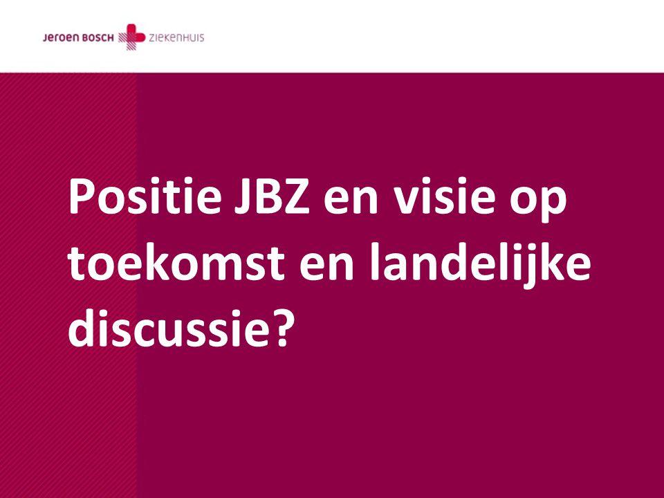 Positie JBZ en visie op toekomst en landelijke discussie