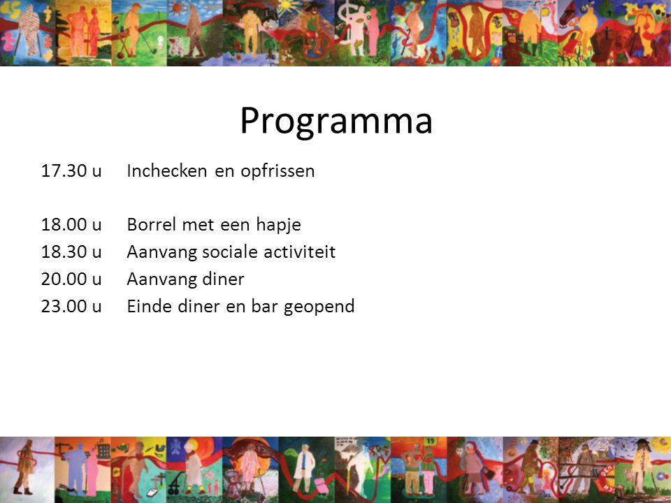 Programma 17.30 uInchecken en opfrissen 18.00 uBorrel met een hapje 18.30 uAanvang sociale activiteit 20.00 uAanvang diner 23.00 uEinde diner en bar geopend