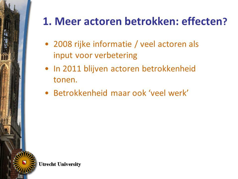 1.Meer actoren betrokken: effecten .