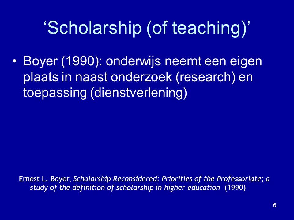 7 Algemene kenmerken van 'Scholarship' Heldere doelstellingen Goede voorbereiding Juiste methoden Relevante resultaten Effectieve presentatie Reflectie C.E.Glassick, Acad.