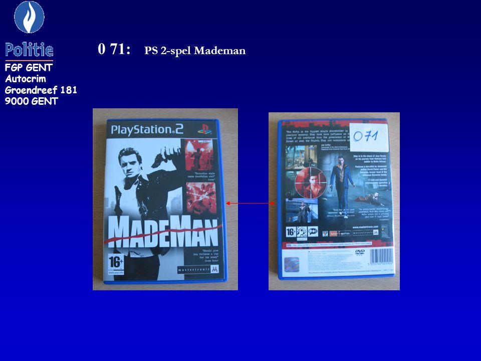 0 71: PS 2-spel Mademan FGP GENT Autocrim Groendreef 181 9000 GENT