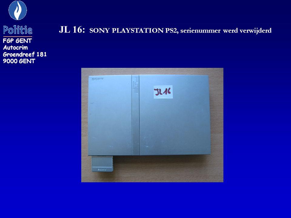 JL 16: SONY PLAYSTATION PS2, serienummer werd verwijderd FGP GENT Autocrim Groendreef 181 9000 GENT