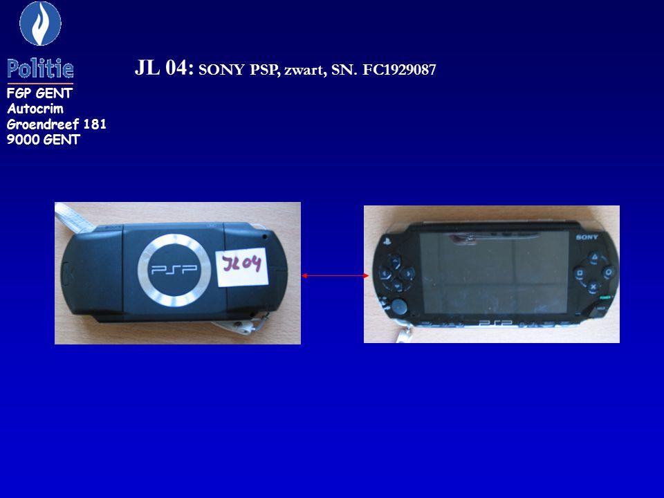 JL 04: SONY PSP, zwart, SN. FC1929087 FGP GENT Autocrim Groendreef 181 9000 GENT