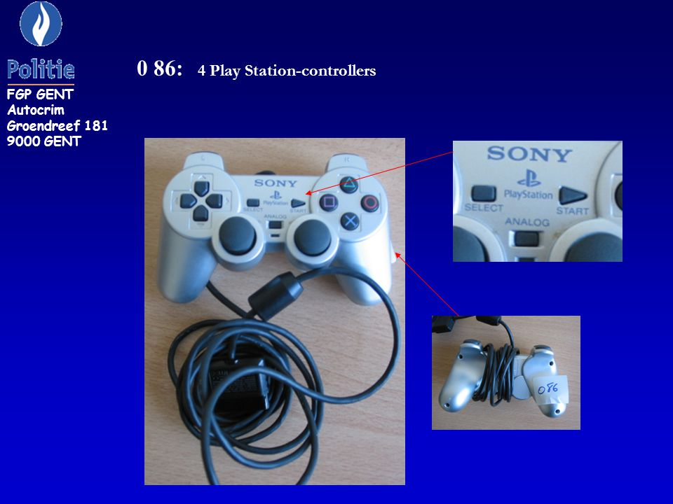 0 86: 4 Play Station-controllers FGP GENT Autocrim Groendreef 181 9000 GENT