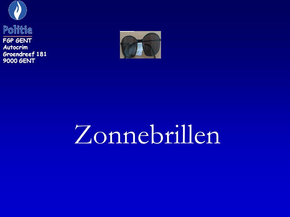 0 F 4: Een zonnebril met bruine glazen. FGP GENT Autocrim Groendreef 181 9000 GENT