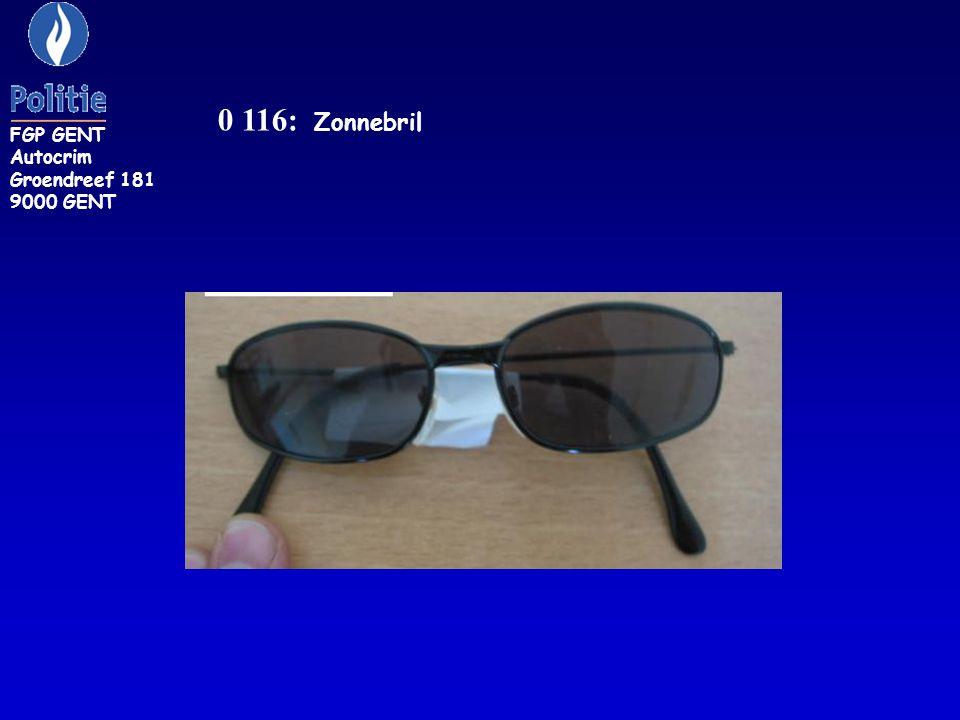 0 116: Zonnebril FGP GENT Autocrim Groendreef 181 9000 GENT