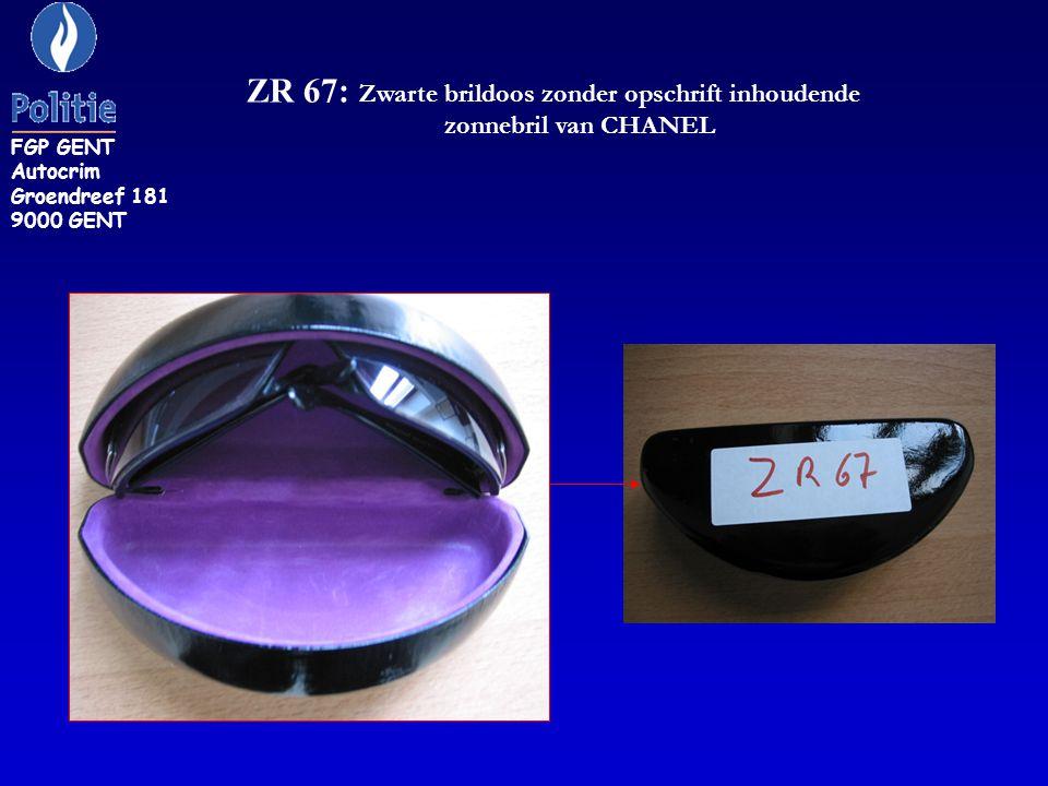 ZR 72: een zonnebril RayBan FGP GENT Autocrim Groendreef 181 9000 GENT