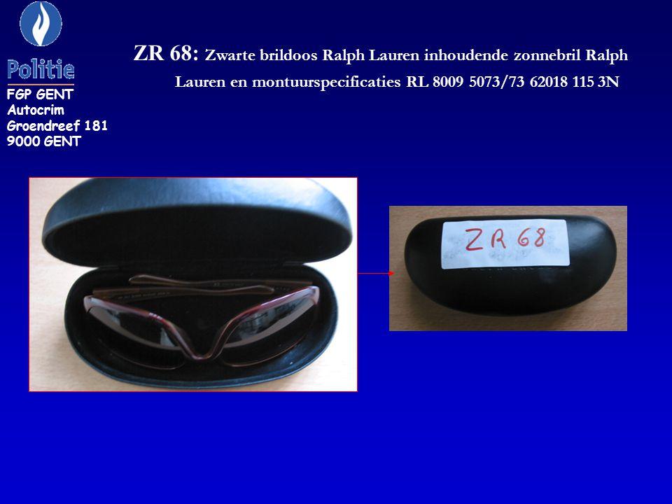 ZR 68: Zwarte brildoos Ralph Lauren inhoudende zonnebril Ralph Lauren en montuurspecificaties RL 8009 5073/73 62018 115 3N FGP GENT Autocrim Groendree
