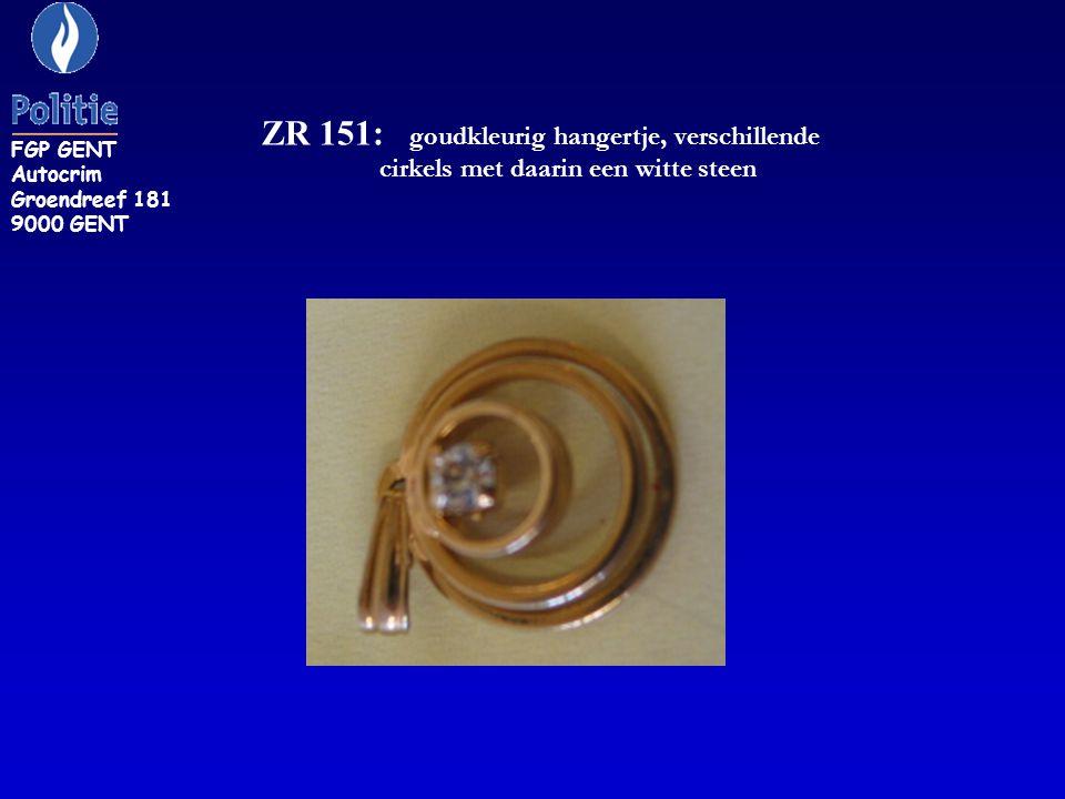 ZR 151: goudkleurig hangertje, verschillende cirkels met daarin een witte steen FGP GENT Autocrim Groendreef 181 9000 GENT