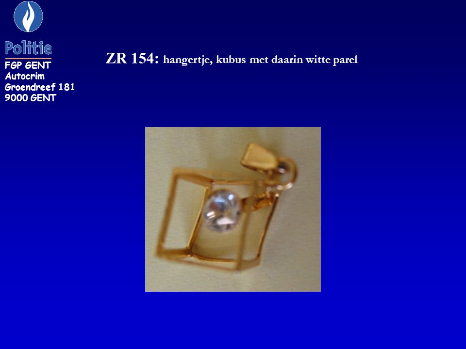 ZR 154: hangertje, kubus met daarin witte parel FGP GENT Autocrim Groendreef 181 9000 GENT