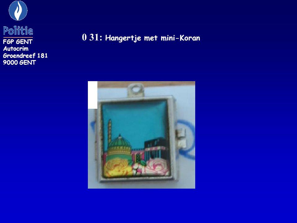 0 32: Zilverkleurig hangertje met blauw oog FGP GENT Autocrim Groendreef 181 9000 GENT