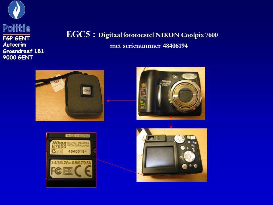 EGC5 : Digitaal fototoestel NIKON Coolpix 7600 met serienummer 48406194 FGP GENT Autocrim Groendreef 181 9000 GENT