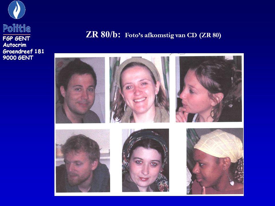 ZR 80/b: Foto's afkomstig van CD (ZR 80) FGP GENT Autocrim Groendreef 181 9000 GENT