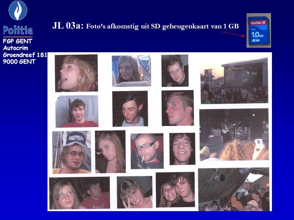 JL 03a: Foto's afkomstig uit SD geheugenkaart van 1 GB FGP GENT Autocrim Groendreef 181 9000 GENT