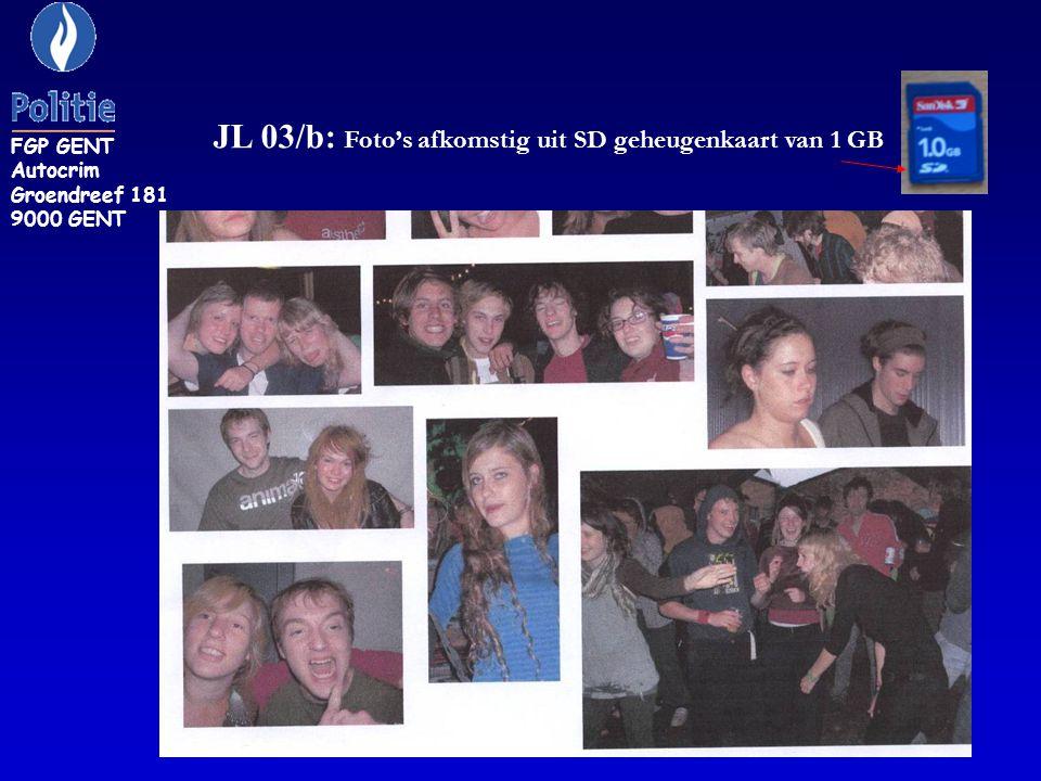 JL 03/b: Foto's afkomstig uit SD geheugenkaart van 1 GB FGP GENT Autocrim Groendreef 181 9000 GENT