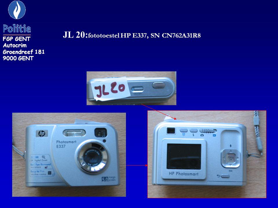 JL 20: fototoestel HP E337, SN CN762A31R8 FGP GENT Autocrim Groendreef 181 9000 GENT