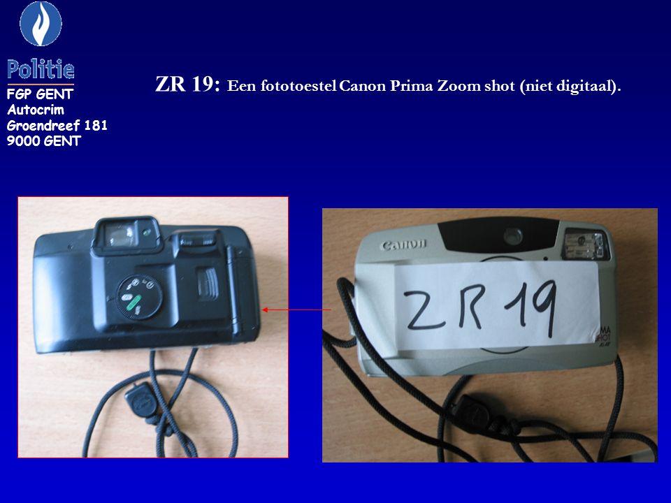 ZR 19: Een fototoestel Canon Prima Zoom shot (niet digitaal). FGP GENT Autocrim Groendreef 181 9000 GENT