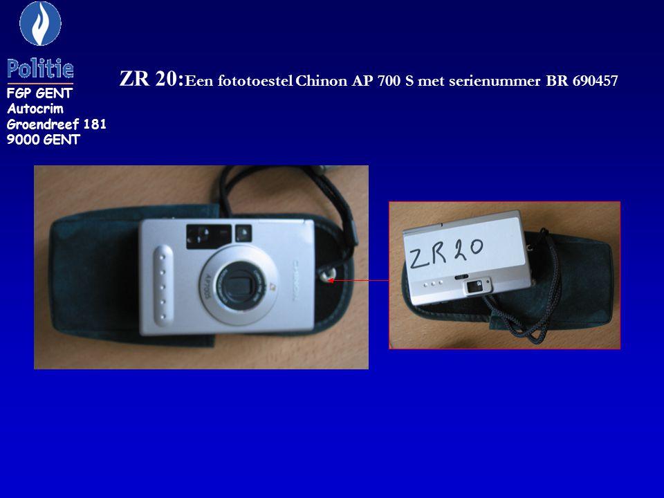 ZR 20: Een fototoestel Chinon AP 700 S met serienummer BR 690457 FGP GENT Autocrim Groendreef 181 9000 GENT
