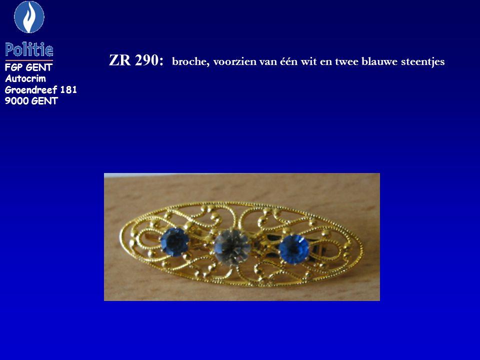 ZR 290: broche, voorzien van één wit en twee blauwe steentjes FGP GENT Autocrim Groendreef 181 9000 GENT