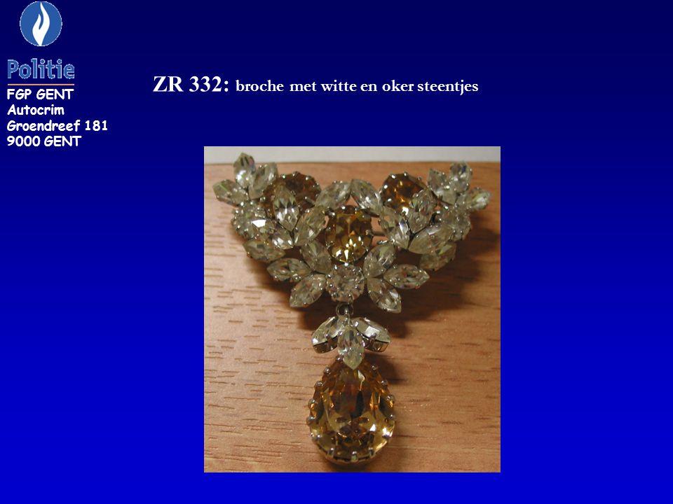 ZR 332: broche met witte en oker steentjes FGP GENT Autocrim Groendreef 181 9000 GENT