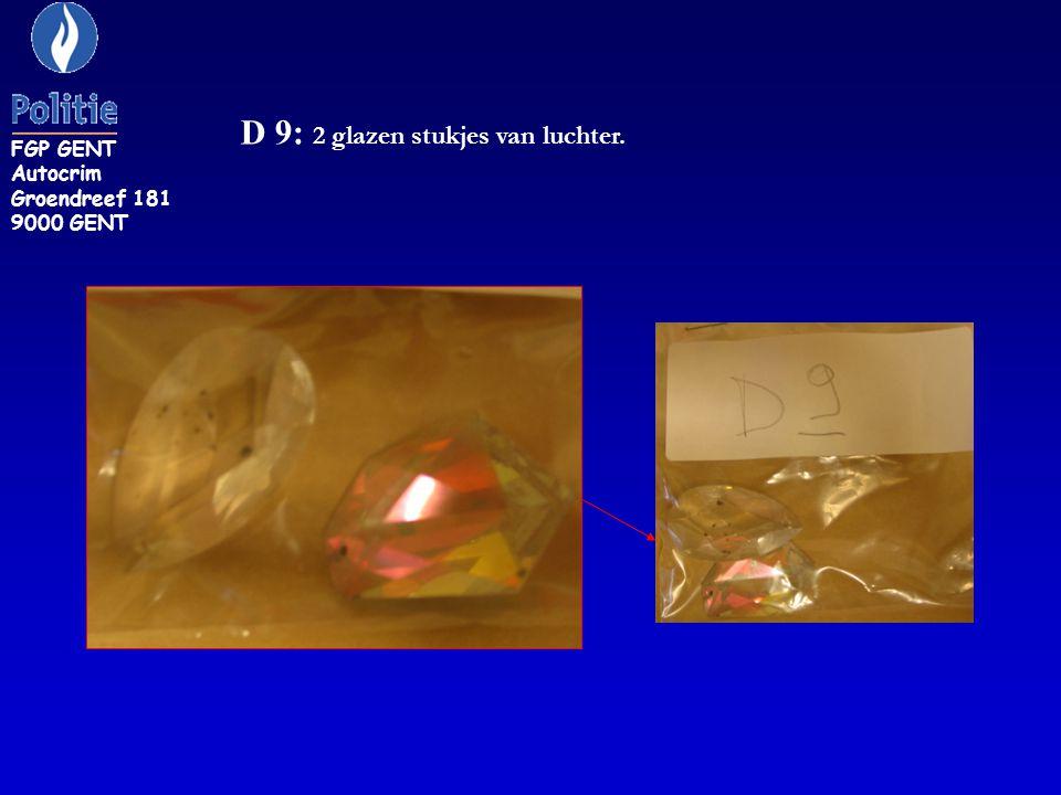 D 9: 2 glazen stukjes van luchter. FGP GENT Autocrim Groendreef 181 9000 GENT