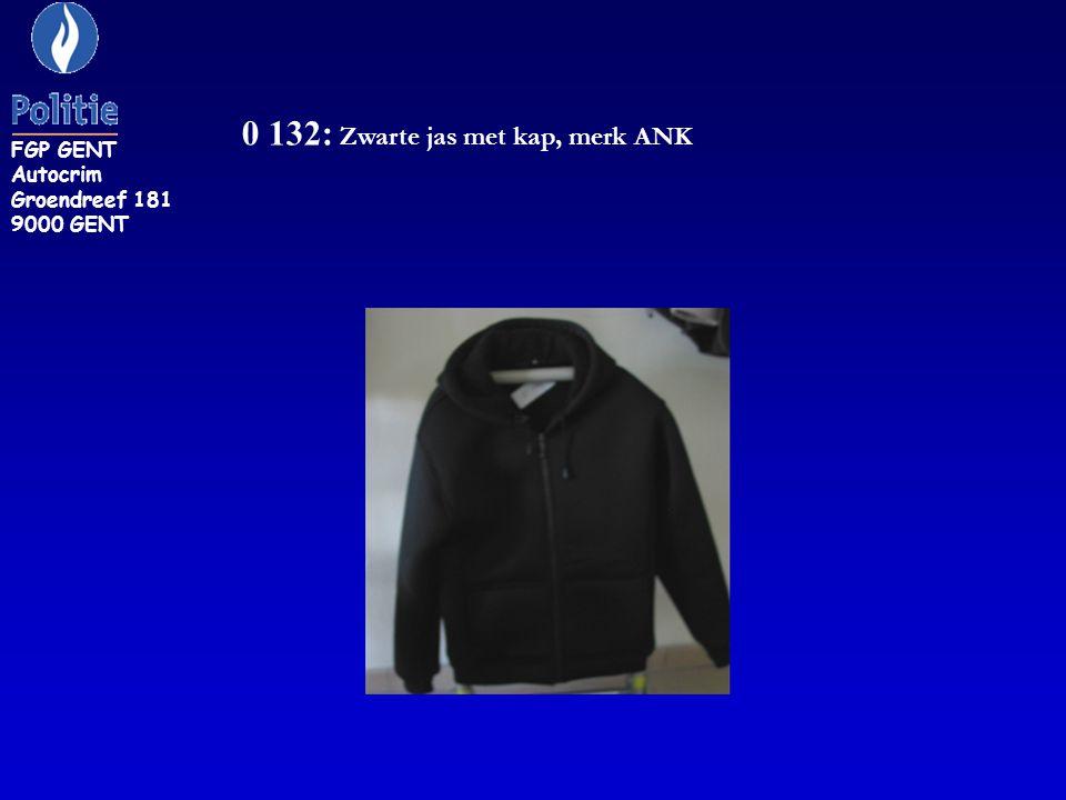 0 132: Zwarte jas met kap, merk ANK FGP GENT Autocrim Groendreef 181 9000 GENT