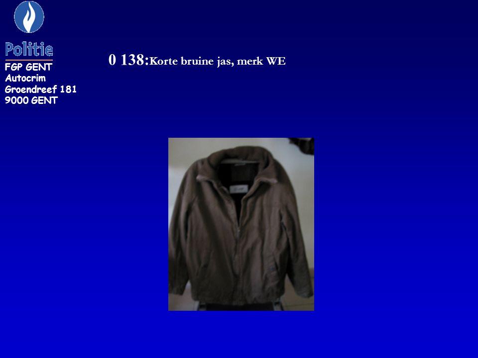 0 138: Korte bruine jas, merk WE FGP GENT Autocrim Groendreef 181 9000 GENT