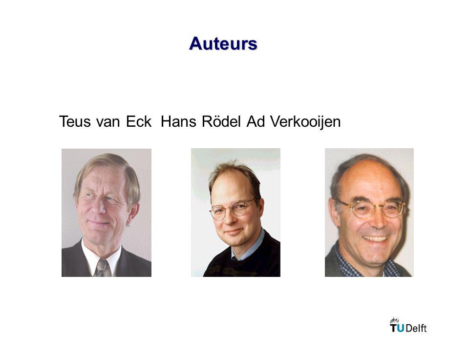 Auteurs Teus van Eck Hans RödelAd Verkooijen