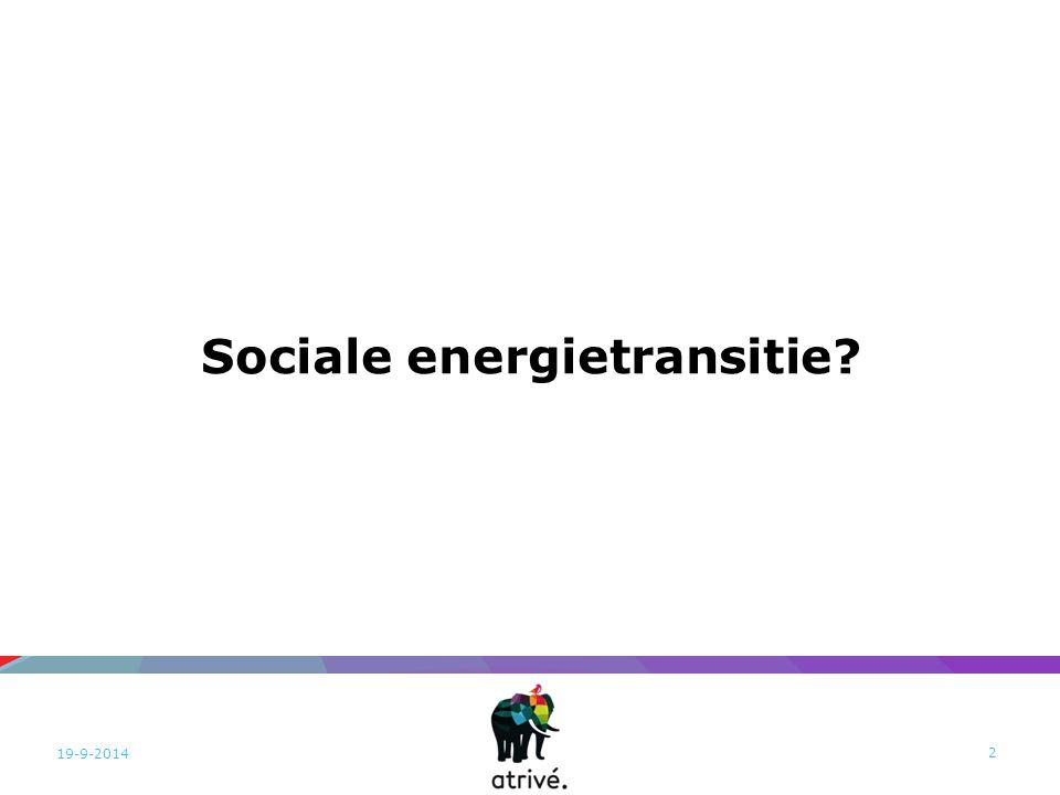 Sociale energietransitie? 19-9-2014 2